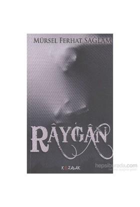 Raygan-Mürsel Ferhat Sağlam