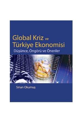 Global Kriz ve Türkiye Ekonomisi Düşünce, Öngörü ve Öneriler