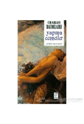 Yapma Cennetler-Charles Baudelaire