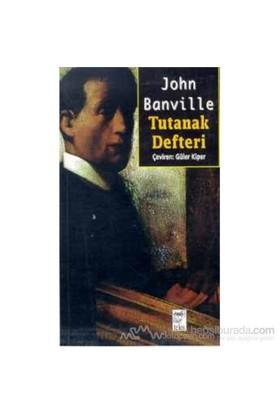 Tutanak Defteri-John Banville