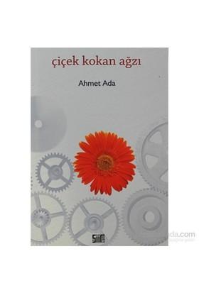 Çiçek Kokan Ağzı-Ahmet Ada