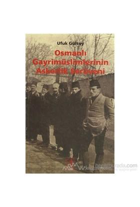 Osmanlı Gayrimüslimlerinin Askerlik Serüveni-Ufuk Gülsoy