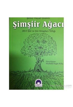 Şimşiir Ağacı-Mustafa Ergin Kılıç