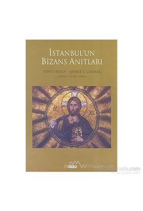 İstanbul'Un Bizans Anıtları (Ciltli)-John Freely