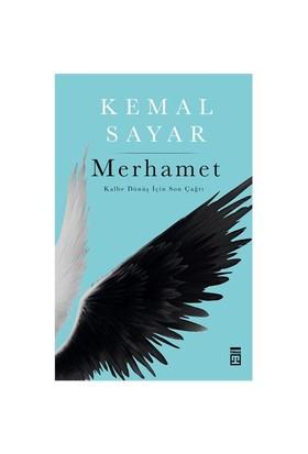 Merhamet - (Kalbe Dönüş İçin Son Çağrı)