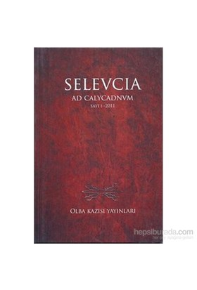 Selevcia Ad Calycadnvm Sayı 1 2011-Kolektif