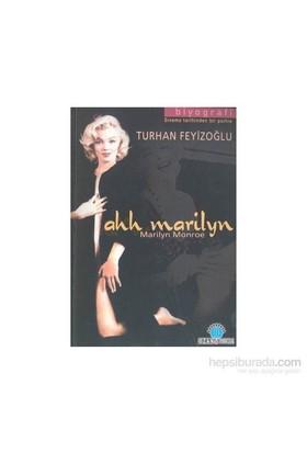 Ahh Marilyn