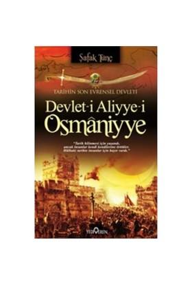 Devlet-İ Aliyye-İ Osmaniyye-Şafak Tunç
