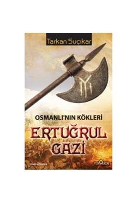 Ertuğrul Gazi Osmanlının Kökleri - Tarkan Suçıkar