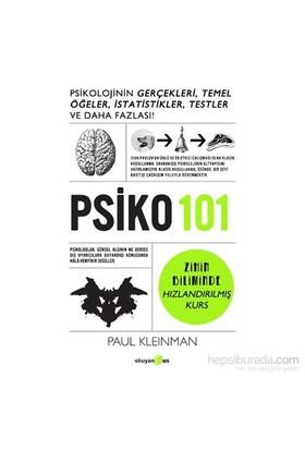 Psiko 101 Psikolojinin Gerçekleri Temel Öğeler İstatistikler Testler Ve Daha Fazlası - Paul Kleinman