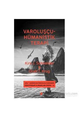Varoluşçu-Hümanistik Terapi - Orah T. Krug
