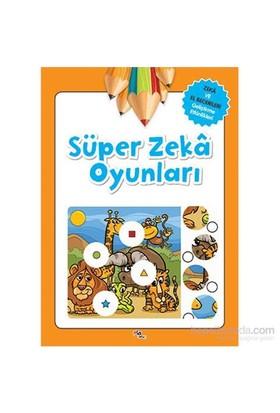 Süper Zeka Oyunları: Zeka Ve El Becerileri Geliştirme Etkinlikleri - Gülizar Çilliyüz Çetinkaya