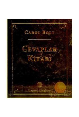 Cevaplar Kitabı - Carol Bolt