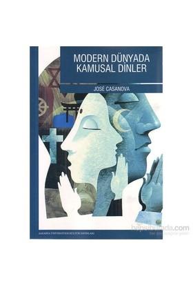 Modern Dünyada Kamusal Dinler-Jose Casanova