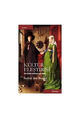 Kültür Eleştirisi-Arthur Asa Berger