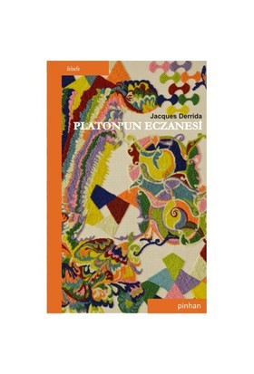 Platon'Un Eczanesi-Jacques Derrida