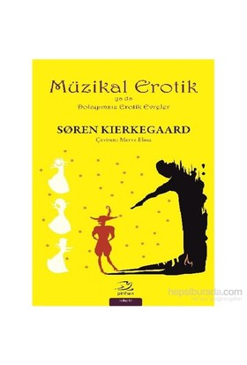 Müzikal Erotik-Soren Kierkegaard