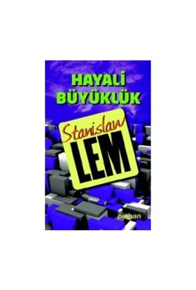 Hayali Büyüklük-Stanislaw Lem