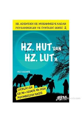 Peygamberler Ve Öyküleri Serisi-2: Hz. Hut'Dan Hz. Lut'A-Veli Karanfil