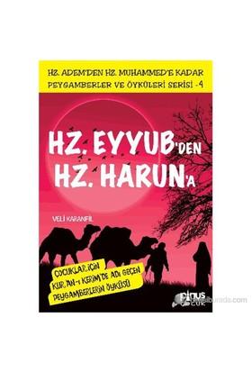 Peygamberler ve Öyküleri Serisi-4: Hz. Eyyub'den Hz. Harun'a - Veli Karanfil