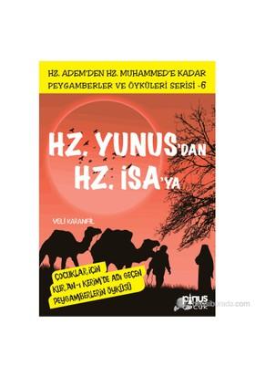Peygamberler ve Öyküleri Serisi-6: Hz. Yunus'dan Hz. İsa'ya - Veli Karanfil