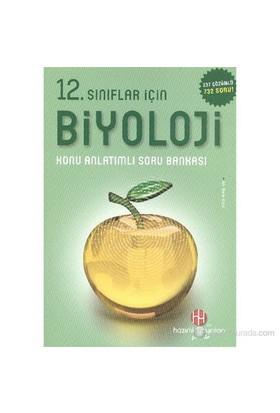 12. Sınıf Biyoloji Konu Anlatımlı Soru Bankası-Ali Mete Kizir