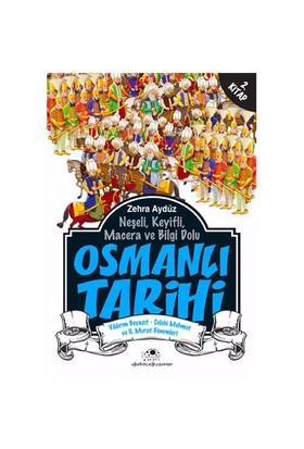 Osmanlı Tarihi 2 Yıldırım Beyazıt - Çelebi Mehmet ve II. Murat Dönemleri - Zehra Aydüz