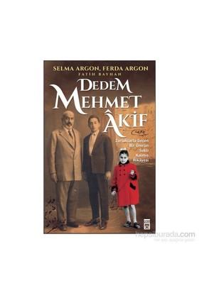 Dedem Mehmet Akif-Ferda Argon
