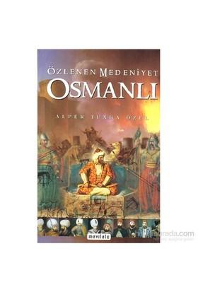 Özlenen Medeniyet Osmanlı
