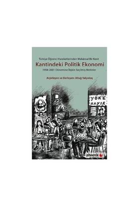 Türkiye Öğrenci Hareketlerinden Mekansal Bir Kesit Kantindeki Politik Ekonomi - Altuğ Yalçıntaş