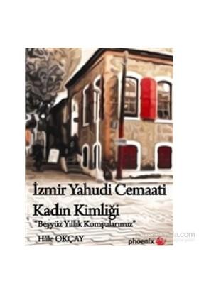 İzmir Yahudi Cemaati Kadın Kimliği-Hale Okçay