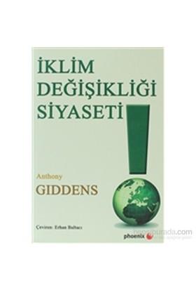 İklim Değişikliği Siyaseti-Anthony Giddens