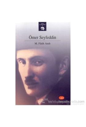 Ömer Seyfeddin-M. Fatih Andı