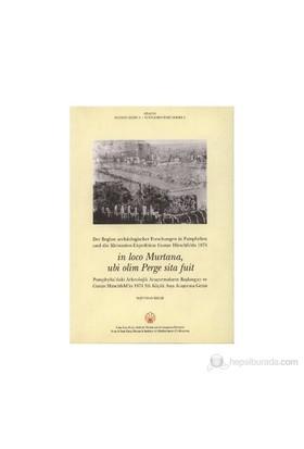 In Loco Murtana, ubi olim Perge sita Fuit: Pamphylia'daki Arkeoloji Araştırmalarının Başlangıcı ve