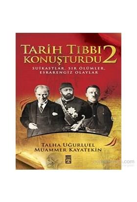 Tarih Tıbbı Konuşturdu-2 - Muammer Kayatekin