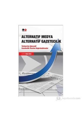 Alternatif Medya Alternatif Gazetecilik-Ömer Özer