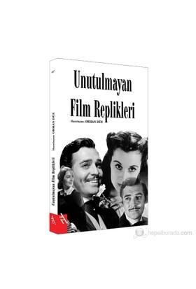 Unutulmayan Film Replikleri-Orhan Düz