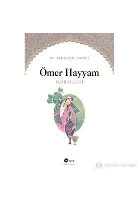 Ömer Hayyam Rubailer - Abdullah Cevdet