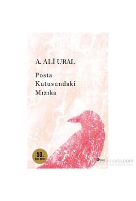 Posta Kutusundaki Mızıka - Özel Baskı - A. Ali Ural