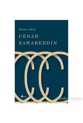Cenab Şahabettin-Hasan Akay