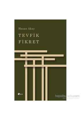 Tevfik Fikret-Hasan Akay