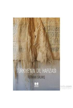 Türkiyenin Dil Hafızası-Ferman Salmış