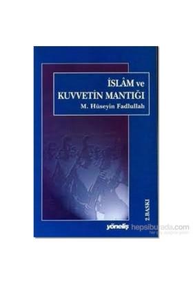 İslam ve Kuvvetin Mantığı