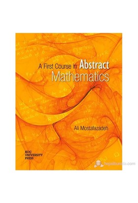 A First Course in Abstract Mathematics - Ali Mostafazadef