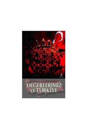 Değerlerimiz Ve Türkiye