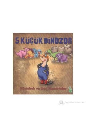 5 Küçük Dinozor - Köstebek Ve Dev Yumurtalar-İlkay Marangoz