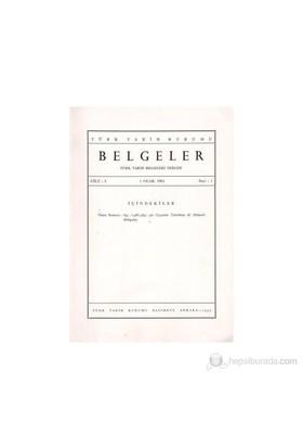 Türk Tarih Belgeleri Dergisi Cilt: 1 Sayı: 1
