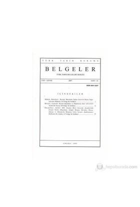Türk Tarih Belgeleri Dergisi Cilt: 28 Sayı: 32-Kolektif