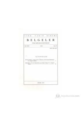 Türk Tarih Belgeleri Dergisi Cilt: 31 Sayı: 35-Kolektif