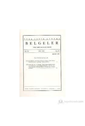 Türk Tarih Belgeleri Dergisi Cilt: 16 Sayı: 20-Kolektif